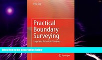 Big Deals  Practical Boundary Surveying: Legal and Technical Principles  Free Full Read Most Wanted