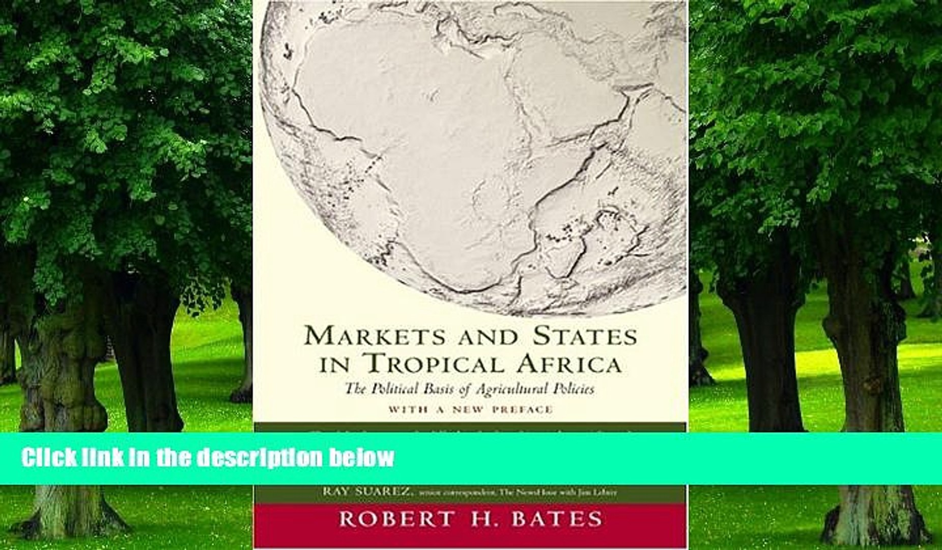 Big Deals  Markets and States in Tropical Africa: The Political Basis of Agricultural Policies: