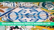 [Read] Park Guell: Gaudi s Utopia Popular Online