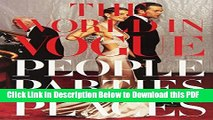 [Read] The World in Vogue: People, Parties, Places Ebook Free