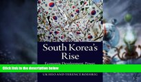 Big Deals  South Korea s Rise: Economic Development, Power, and Foreign Relations  Free Full Read