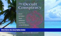 Big Deals  The Occult Conspiracy: Secret Societies--Their Influence and Power in World History