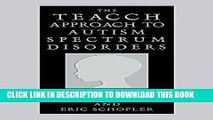 New Book The Teacch Approach to Autism Spectrum Disorders (Issues in Clinical Child Psychology S)