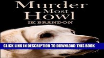 [PDF] Murder Most Howl (The Howl Series Book 5) Popular Colection