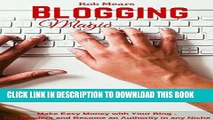 [PDF] Blogging Magic: Make Easy Money with Your Blog - Get Readers and Become an Authority in any
