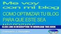[PDF] Me voy con mi blog: Cómo crear un blog optimizado para que este sea más rentable (Spanish