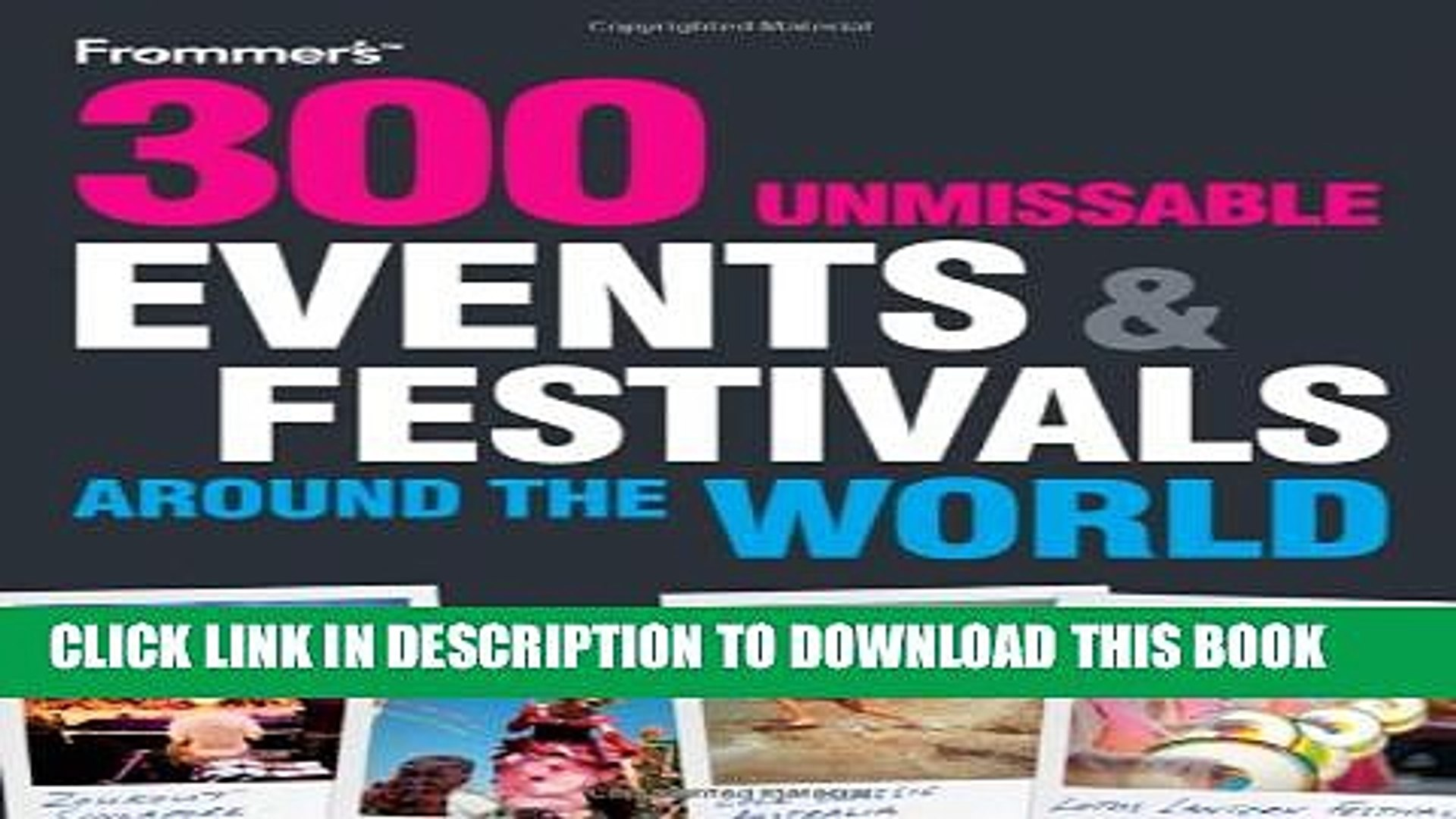 [PDF] 300 Unmissable Events and Festivals Around the World Popular Colection
