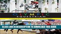 [PDF] Olympic Equestrian: A Century of International Horse Sport Full Online