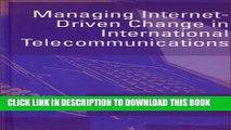 New Book Managing Internet-Driven Change in International Telecommunications