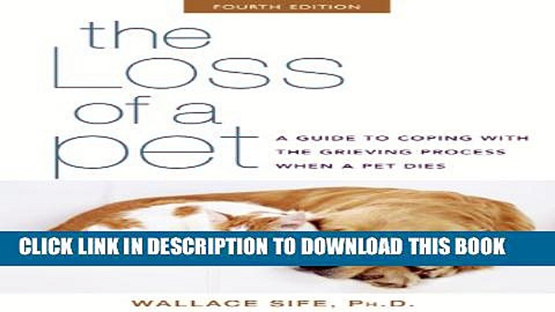 [PDF] The Loss of a Pet: A Guide to Coping with the Grieving Process When a Pet Dies Full Colection