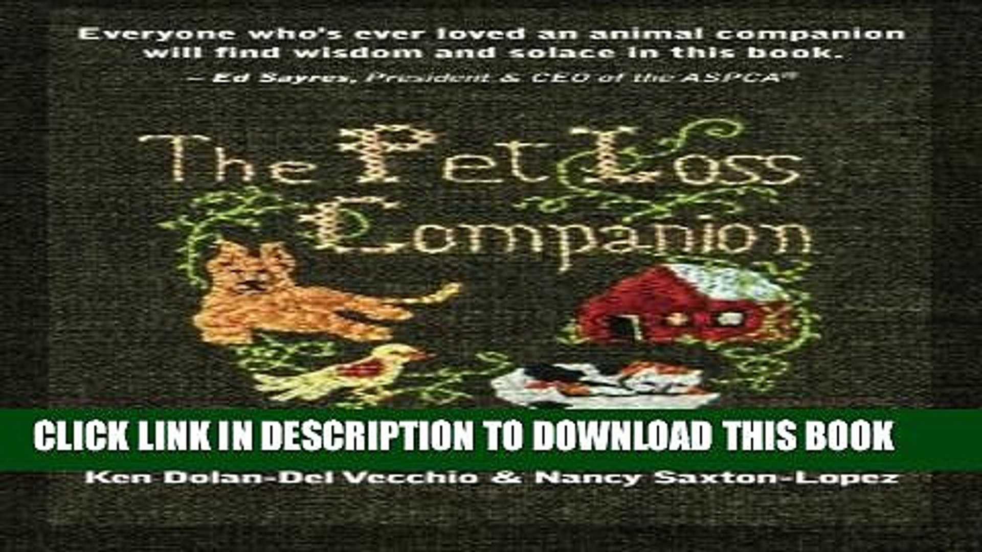 [PDF] The Pet Loss Companion: Healing Advice from Family Therapists Who Lead Pet Loss Groups Full