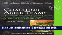 New Book Coaching Agile Teams: A Companion for ScrumMasters, Agile Coaches, and Project Managers