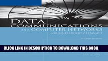 New Book Data Communications and Computer Networks: A Business User s Approach