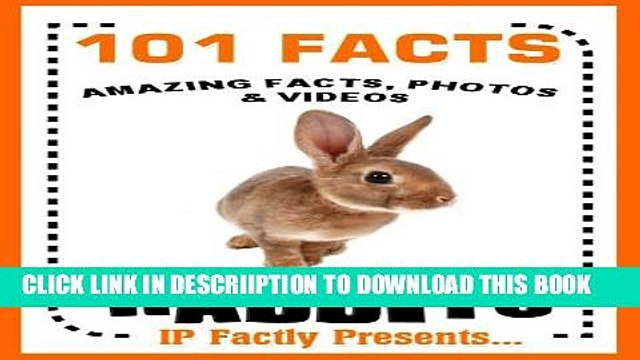[PDF] 101 Facts... Rabbits! Rabbits   Hares Book for Kids. Amazing facts, photos and video links.