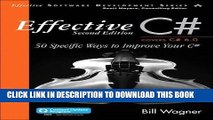 [PDF] Effective C#  (Covers C# 6.0): 50 Specific Ways to Improve Your C# (3rd Edition) (Effective