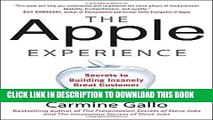 New Book The Apple Experience: Secrets to Building Insanely Great Customer Loyalty