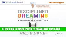 New Book Disciplined Dreaming: A Proven System to Drive Breakthrough Creativity