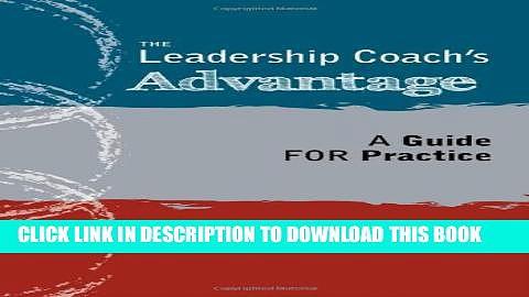 New Book The Leadership Coach s Advantage