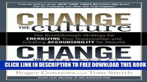 New Book Change the Culture, Change the Game: The Breakthrough Strategy for Energizing Your