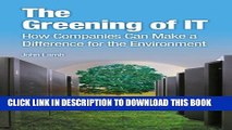 New Book The Greening of IT: How Companies Can Make a Difference for the Environment (IBM Press)