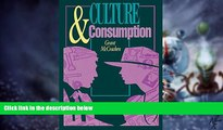 READ FREE FULL  Culture and Consumption: New Approaches to the Symbolic Character of Consumer