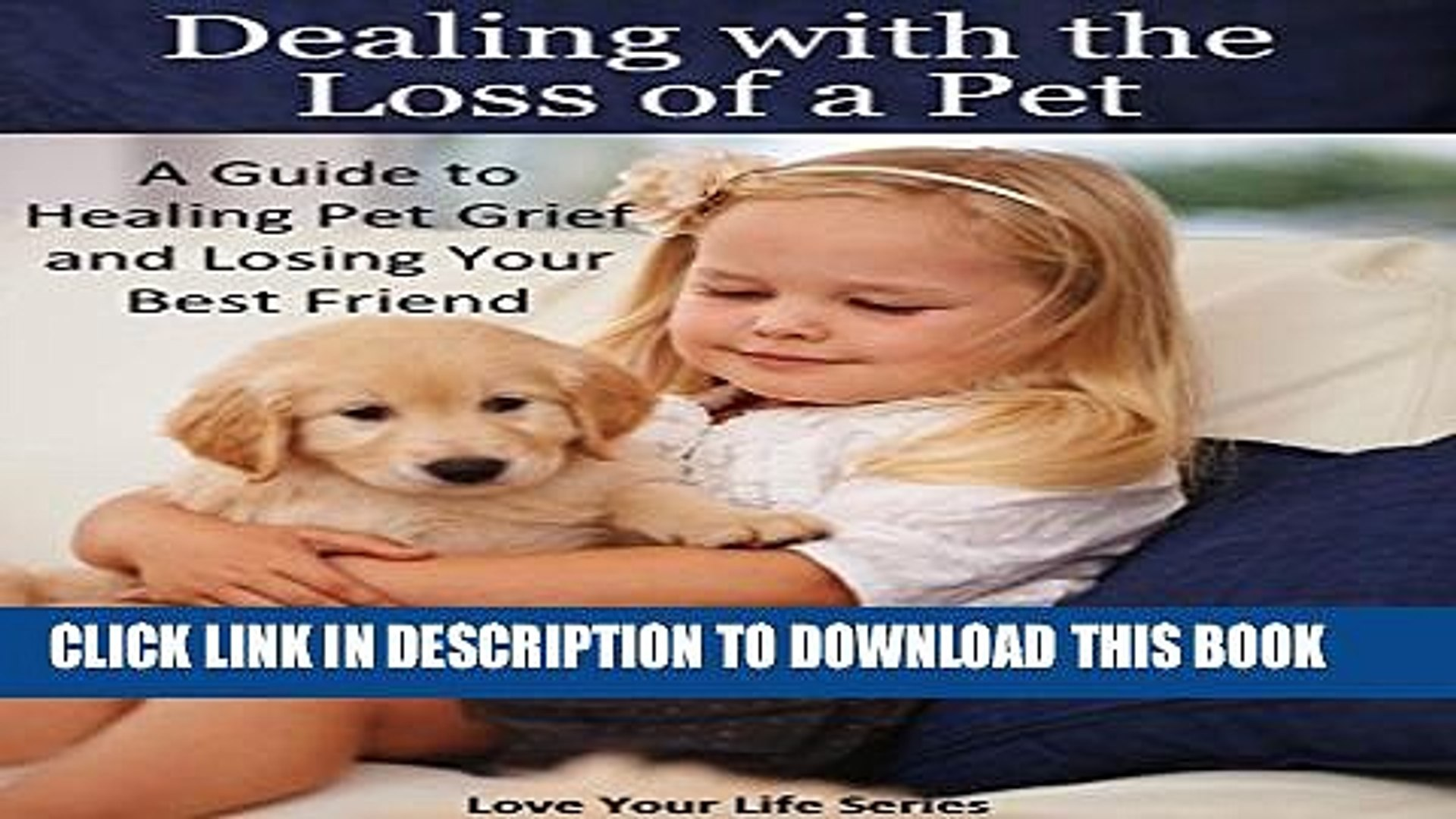 [PDF] Dealing with the Loss of a Pet: A Guide to Healing Pet Grief and Losing Your Best Friend