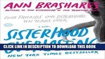 [PDF] Sisterhood Everlasting (Sisterhood of the Traveling Pants): A Novel (Sisterhood Series)