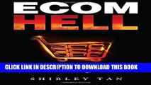 Collection Book Ecom Hell: How to Make Money in Ecommerce Without Getting Burned
