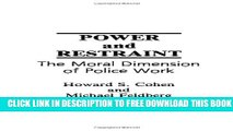 New Book Power and Restraint: The Moral Dimension of Police Work