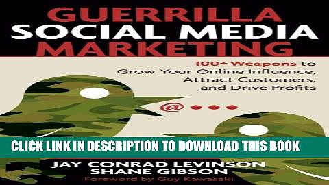 Collection Book Guerrilla Social Media Marketing: 100+ Weapons to Grow Your Online Influence,