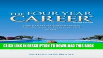 New Book The Four Year Career: How to Make Your Dreams of Fun and Financial Freedom Come True Or