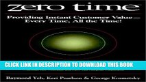 New Book Zero Time: Providing Instant Customer Value--Every Time, All the Time