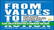 [PDF] From Values to Action: The Four Principles of Values-Based Leadership Popular Colection