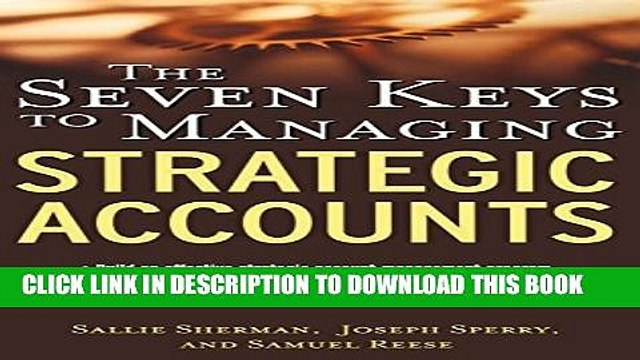 Collection Book The Seven Keys to Managing Strategic Accounts