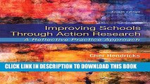 New Book Improving Schools Through Action Research: A Reflective Practice Approach (4th Edition)
