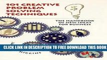 New] PDF 101 Creative Problem Solving Techniques: The