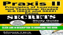 Collection Book Praxis II Principles of Learning and Teaching: Grades K-6 (0622) Exam Secrets