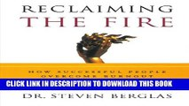 Collection Book Reclaiming the Fire: How Successful People Overcome Burnout