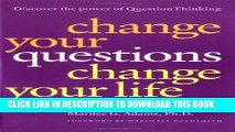 New Book Change Your Questions, Change Your Life: 7 Powerful Tools for Life and Work