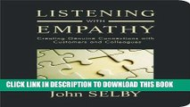 Collection Book Listening With Empathy: Creating Genuine Connections With Customers and Colleagues