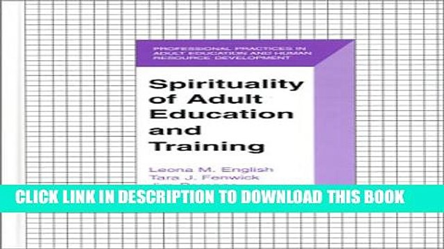 Collection Book Spirituality of Adult Education and Training (The Professional Practices in Adult