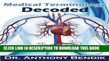 READ BOOK Medical Terminology Decoded: Understanding The