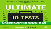 New Book Ultimate IQ Tests: 1000 Practice Test Questions to Boost Your Brainpower (Ultimate Series)