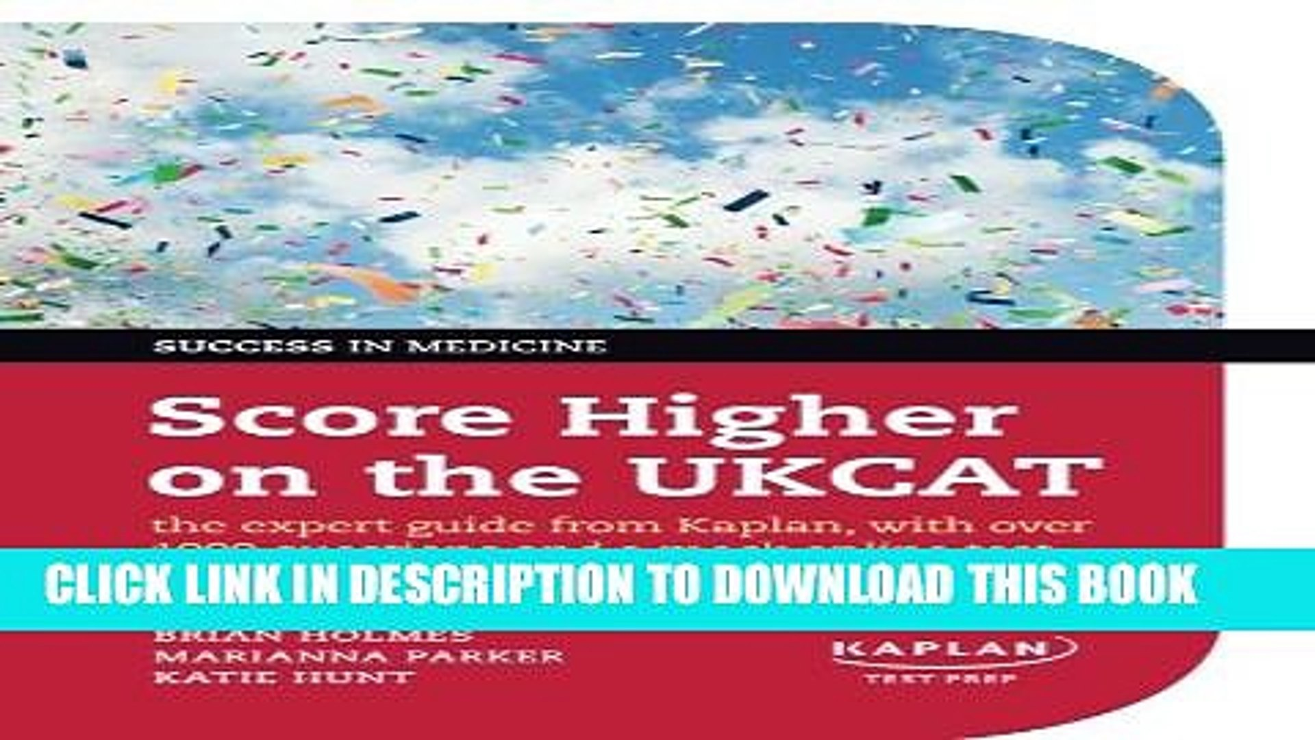Collection Book Score Higher on the UKCAT: The expert guide from Kaplan,  with over 1000 questions