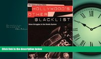 Enjoyed Read Hollywood s Other Blacklist: Union Struggles in the Studio System