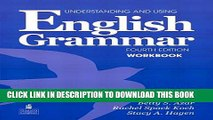 Collection Book Understanding and Using English Grammar Workbook (Full Edition; with Answer Key)