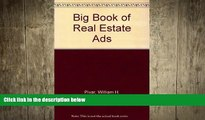 READ book  The Big Book of Real Estate Ads: 1001 Ads That Sell  FREE BOOOK ONLINE