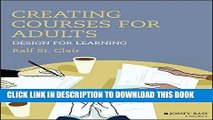 New Book Creating Courses for Adults: Design for Learning (Jossey-Bass Higher and Adult Education)