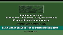 [PDF] Intensive Short-Term Dynamic Psychotherapy: Selected Papers of Habib Davanloo, M.D. Full