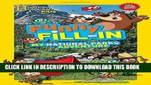 [PDF] National Geographic Kids Funny Fill-In: My National Parks Adventure (NG Kids Funny Fill In)